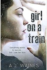 Girl on a Train Kindle Edition