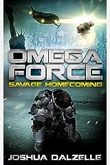 Omega Force: Savage Homecoming (OF3) Kindle Edition