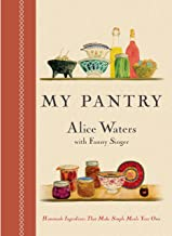 My Pantry: Homemade Ingredients That Make Simple Meals Your Own: A Cookbook (English Edition)