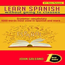 Learn Spanish: Without Going to Classes