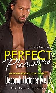 Perfect Pleasures (Bad Boys of Boulder Book 2)