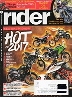 Rider Magazine HOT FOR 2017 NEW BIKE PREVIEW Motorcycling At It's Best DUCATI'S 150-HORSEPOWER MONSTER 1200 S Doing The New York Adirondack Amble