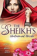 The Sheikh's Untamed Bride - 3 Book Box Set (Desert Brides)