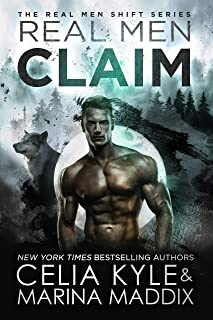 Real Men Claim (Soren Pack | Paranormal Werewolf Romance) (Real Men Shift Book 6)