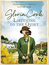 Listening to the Quiet: A gripping saga of love and secrets in a Cornish village
