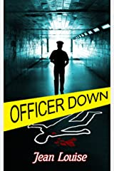 Officer Down (Boys in Blue Book 2) Kindle Edition