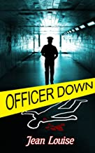 Officer Down (Boys in Blue Book 2)