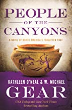 People of the Canyons: A Novel of North America's Forgotten Past
