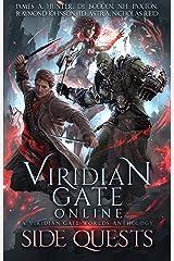 Viridian Gate Online: Side Quests: A litRPG Anthology Kindle Edition