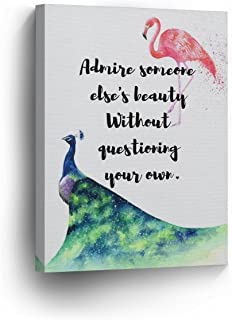 Flamingo Quote Canvas Print Admire Someone Else's Beauty Without Questioning Your own Decorative Art Wall Decor Artwork Wrapped Wood Stretcher Bars- Ready to Hang -%100 Handmade in The USA - 12x8