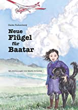 Neue Flügel für Baatar (German Edition)