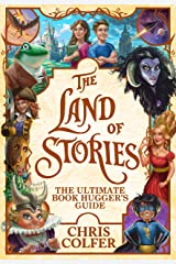 The Ultimate Book Hugger's Guide (The Land of Stories 1) Kindle Edition