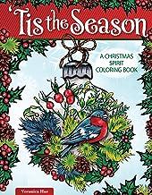'Tis the Season: A Christmas Spirit Coloring Book (Design Originals) 32 Designs of Traditional, Vintage, and Nostalgic Hol...