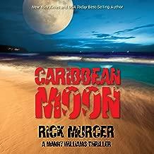 Caribbean Moon: A Manny Williams Thriller, Book 1