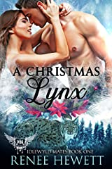 A Christmas Lynx (Idlewyld Mates Book One): Paranormal Dating Agency Kindle Edition