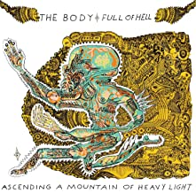 The Body & Full Of Hell