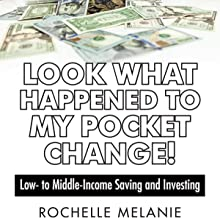 Look What Happened to My Pocket Change!: Low-to-Middle-Income Saving and Investing