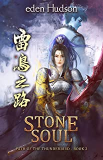 Stone Soul (Path of the Thunderbird Book 2)