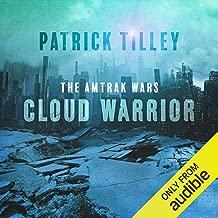 Cloud Warrior: Amtrak Wars, Book 1
