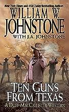 Ten Guns from Texas (A Duff MacCallister Western Book 6)
