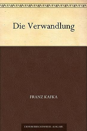 Die Verwandlung (变形记(德文版)) (免费公版书) (German Edition)