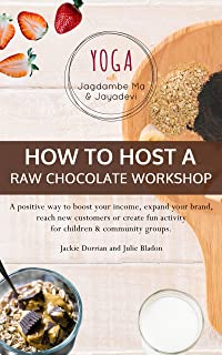 How To Host A Raw Chocolate Workshop
