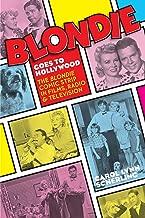 Blonde Goes to Hollywood: The Blondie Comic Strip in Films, Radio & Television