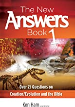 The New Answers Book: Over 25 Questions on Creation / Evolution and the Bible