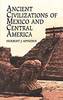 Ancient Civilizations of Mexico and Central America (Native American)