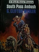 South Pass Ambush (Black Horse Western)