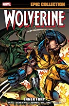 Wolverine Epic Collection: Inner Fury (Wolverine (1988-2003)) (English Edition)