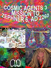 Cosmic Agents 3 Mission to Zephner 6 AD 2260