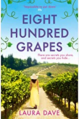 Eight Hundred Grapes: The gripping and escapist read from the No.1 million-copy bestselling author of THE LAST THING HE TOLD ME Kindle Edition