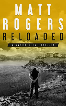 Reloaded: A Jason King Thriller (Jason King Series Book 3) (English Edition)