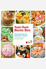 Yum-Yum Bento Box: Fresh Recipes for Adorable Lunches Kindle Edition