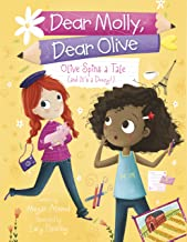Olive Spins a Tale (and It's a Doozy!) (Dear Molly, Dear Olive Book 4)