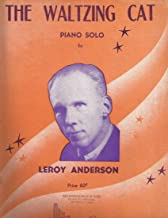 Leroy Anderson The Waltzing Cat for Piano Solo