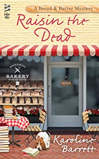 Raisin the Dead (A Bread and Batter Mystery Book 2)