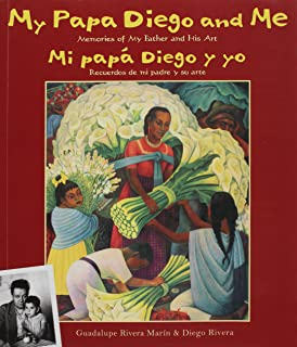 My Papa Diego and Me / Mi papá Diego y yo (English and Spanish Edition)