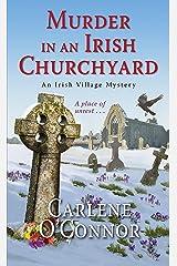 Murder in an Irish Churchyard (An Irish Village Mystery Book 3) Kindle Edition
