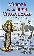 Murder in an Irish Churchyard (An Irish Village Mystery Book 3)