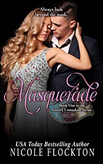 Masquerade: A One Night Stand Romance (Lovers Unmasked Book 1)
