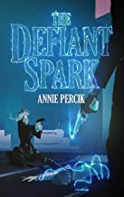The Defiant Spark