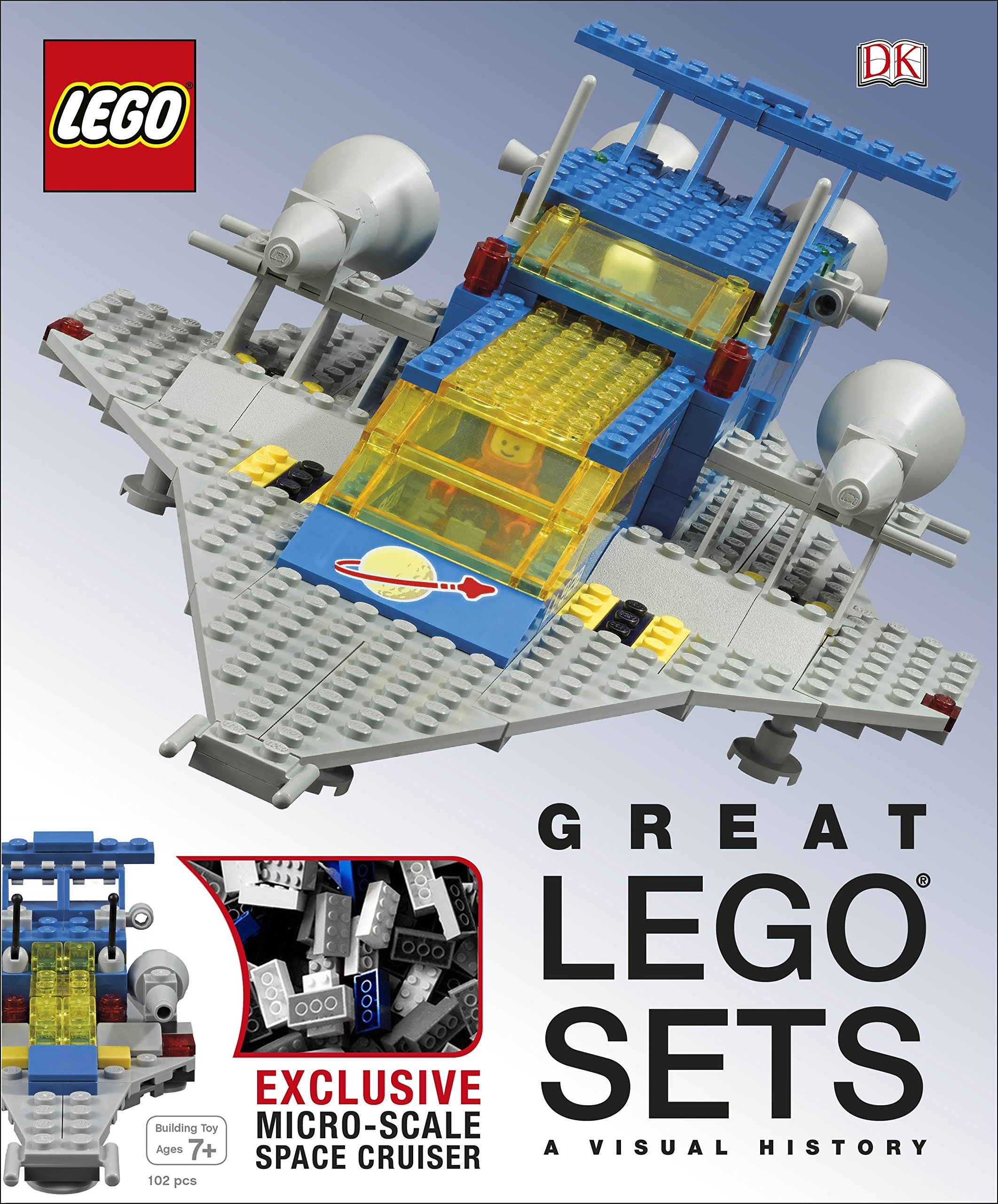 Image OfGreat LEGO® Sets A Visual History: With Exclusive Micro-Scale Space Cruiser