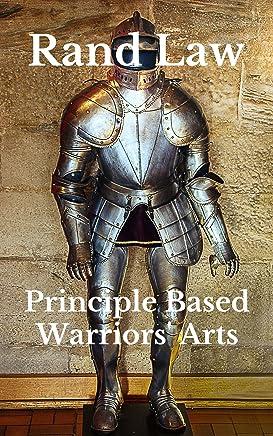 Principle Based Warrior Arts (English Edition)