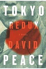 Tokyo Redux: A novel (Tokyo Trilogy Book 3) (English Edition) Versión Kindle