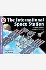 The international Space Station: Let's Read and Find out Science -2 Paperback