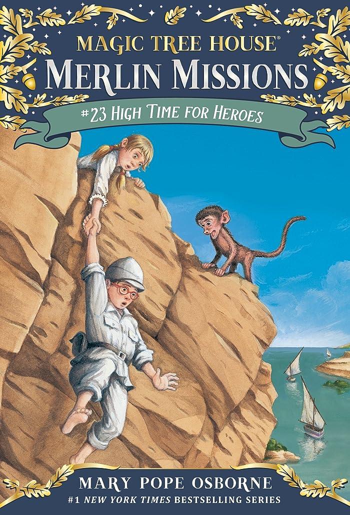 スーツ建物無法者High Time for Heroes (Magic Tree House: Merlin Missions Book 23) (English Edition)