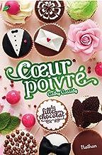 Les filles au chocolat : Cœur poivré (French Edition)