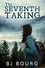 The Seventh Taking: A Mountain Mystery